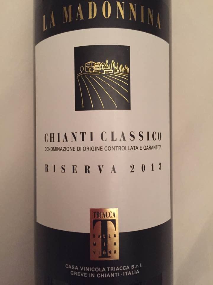 Casa Vinicola Triacca – La Madonnina 2013 – Chianti Classico Riserva