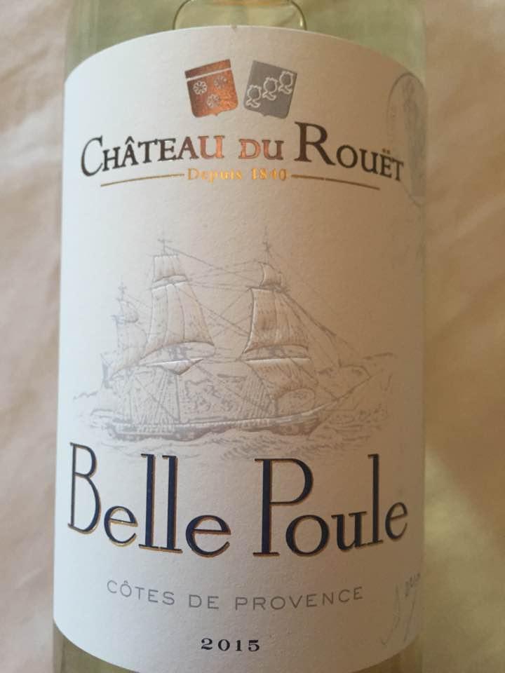Château du Rouët – Belle Poule 2015 – Côtes de Provence