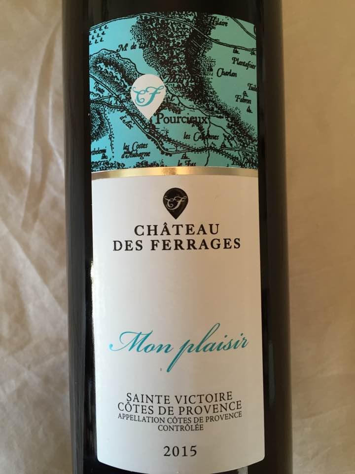 Château des Ferrages – Mon Plaisir 2015 – Côtes de Provence Sainte Victoire
