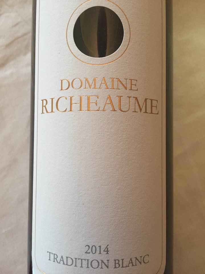 Domaine Richeaume – Tradition Blanc 2014 – IGP Méditerranée