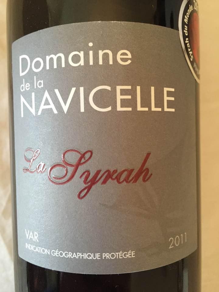 Domaine de la Navicelle – La Syrah 2011 – IGP Var