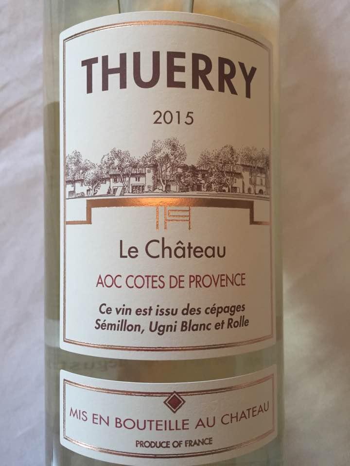 Thuerry – Le Château 2015 – Côtes de Provence