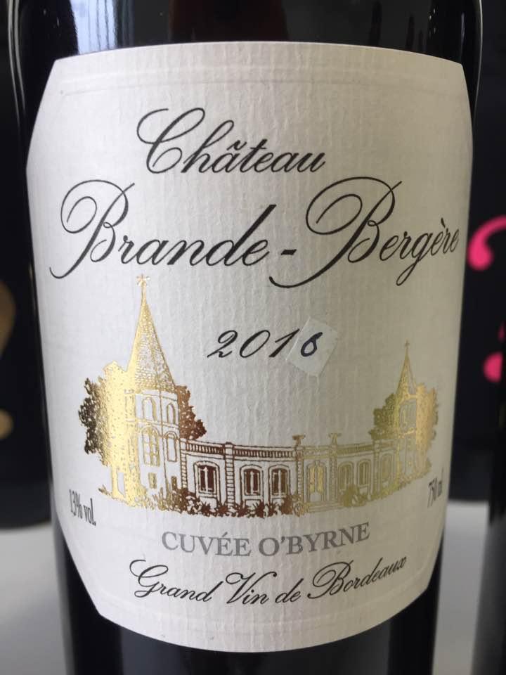Château Brande-Bergère – Cuvée O'Byrne 2016 – Bordeaux Supérieur