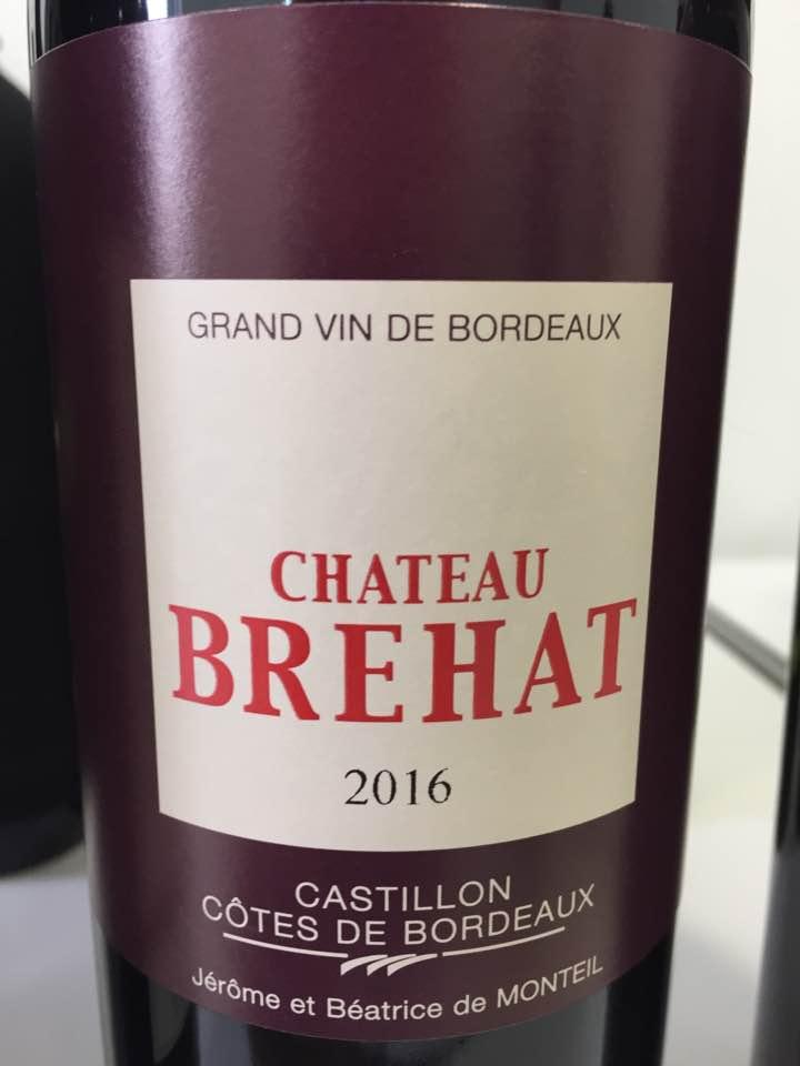 Château Brehat 2016 – Castillon Côtes de Bordeaux