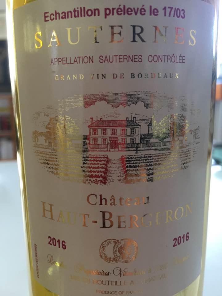 Château Haut Bergeron 2016 – Sauternes