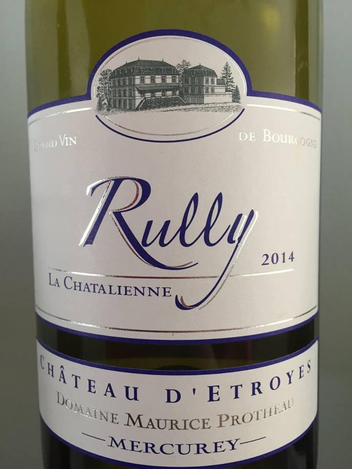 Château D'Etroyes – Domaine Maurice Protheau – La Chatalienne 2014 – Rully