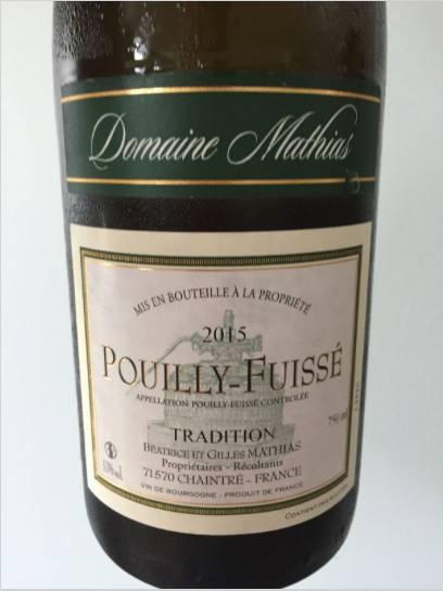 Domaine Mathias – Tradition 2015 – Pouilly-Fuissé