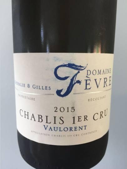 Domaine Nathalie & Gilles Fèvre – Vaulorent 2015 – Chablis 1er Cru