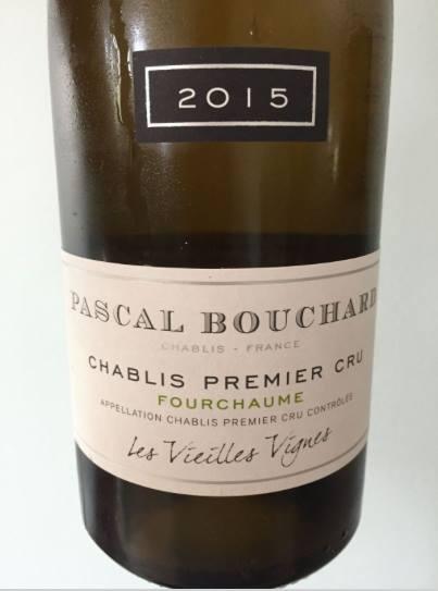 Pascal Bouchard – Fourchaume 2015 – Les Vieilles Vignes – Chablis Premier Cru