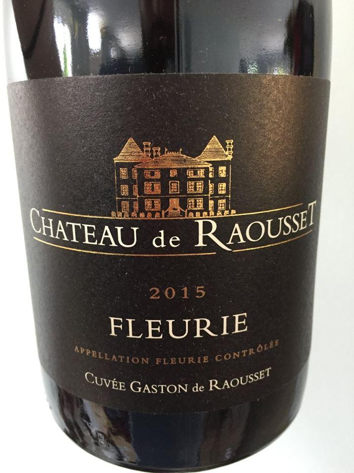 Château de Raousset 2015 – Fleurie