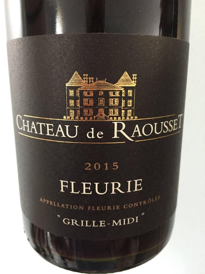 Château de Raousset – Grille-Midi 2015 – Fleurie