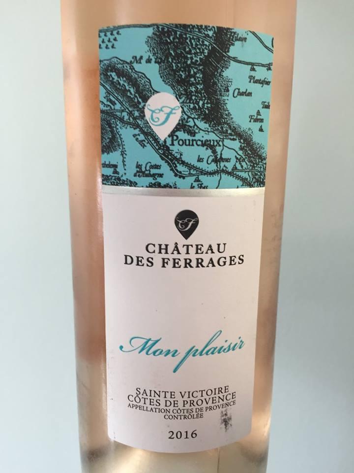 Château des Ferrages – Mon Plaisir 2016 – Côtes de Provence Sainte-Victoire