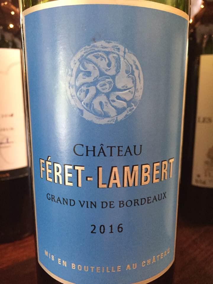 Château Féret-Lambert 2016 – Bordeaux Supérieur