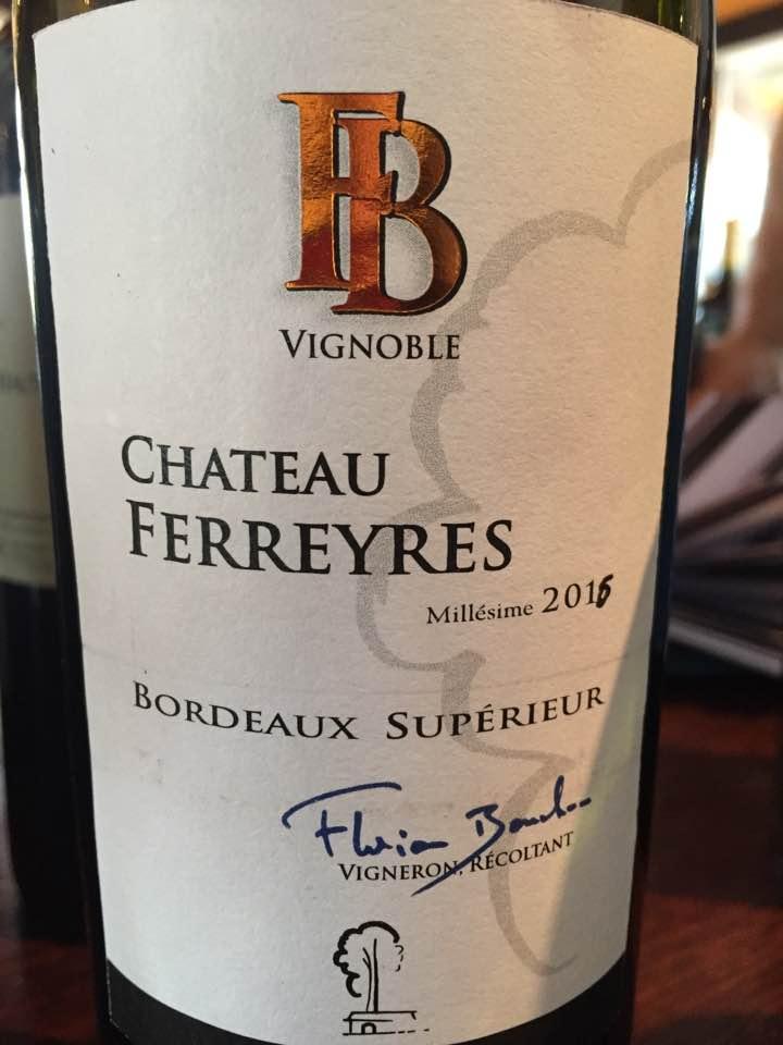 Château Ferreyres 2016 – Bordeaux Supérieur