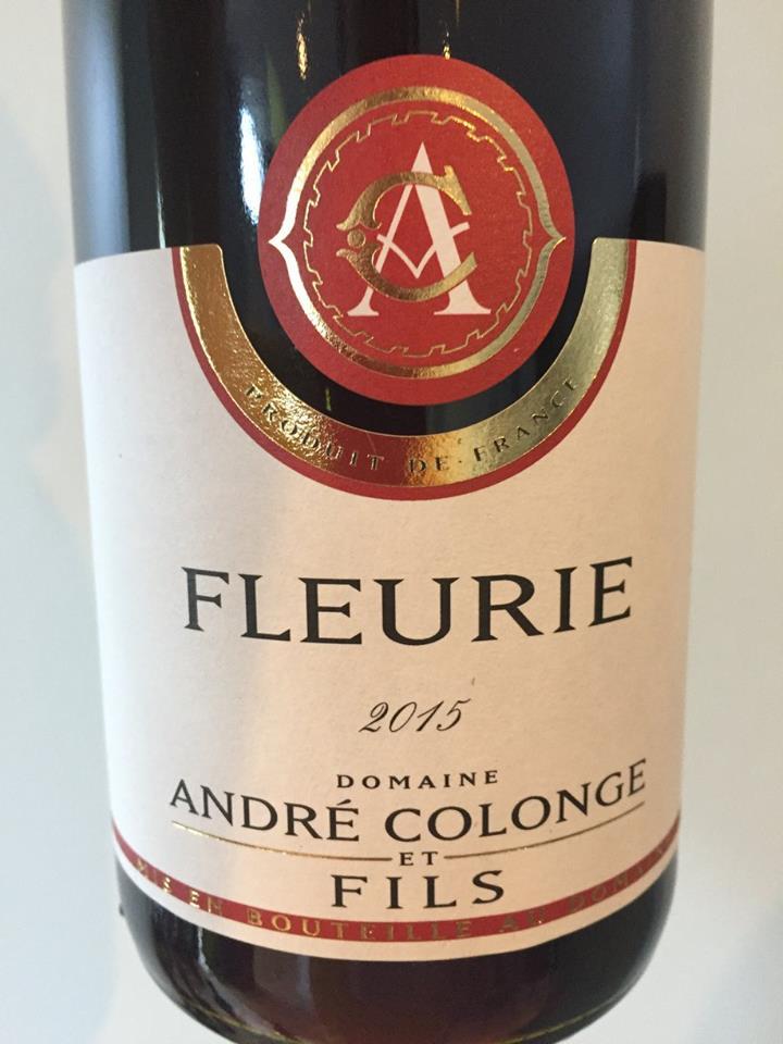 Domaine André Colonge & Fils 2015 – Fleurie
