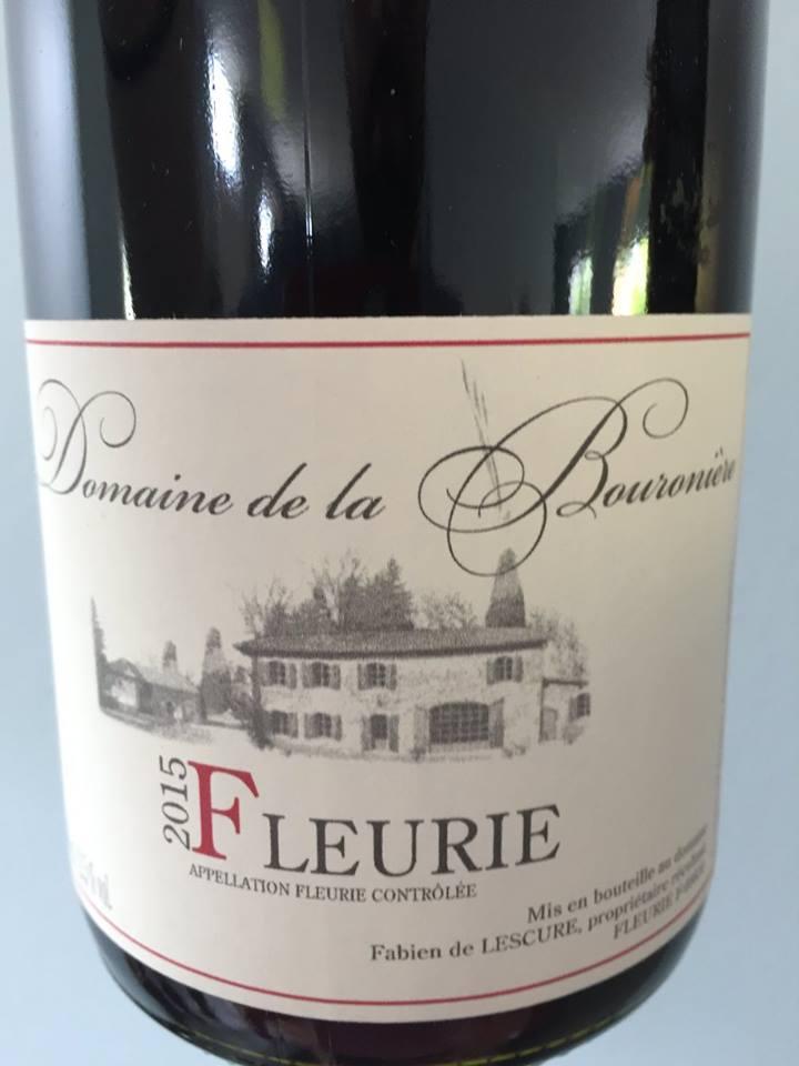 Domaine de la Bouronière 2015 – Fleurie
