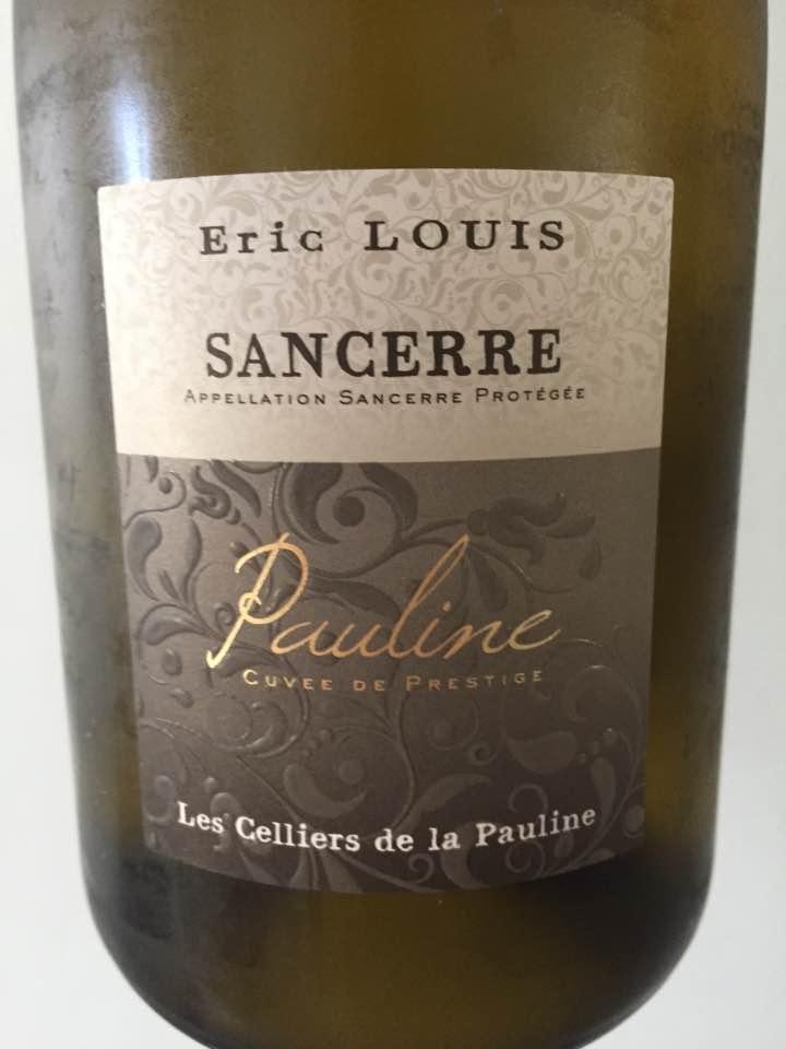 Eric Louis – Les Celliers de la Pauline – Cuvée de Prestige 2015 – Sancerre