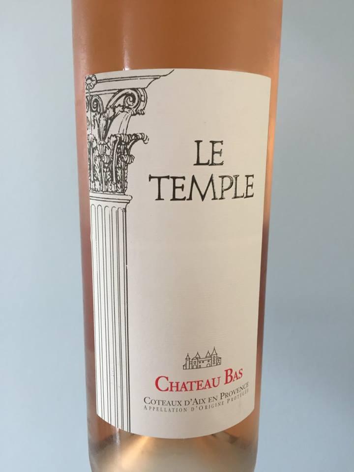 Le Temple 2015 – Château Bas – Coteaux d'Aix En Provence