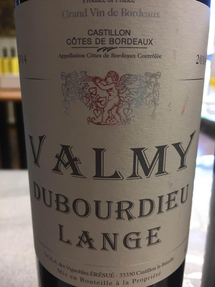 Valmy Dubourdieu-Lange 2014 – Castillon Côtes-de-Bordeaux