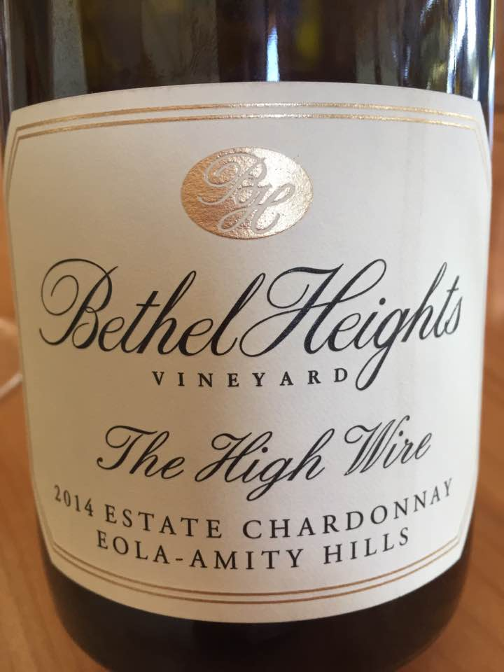 Bethel Heights Vineyards – The High Wire 2014 Estate Chardonnay – Eola-Amity Hills – Willamette Valley