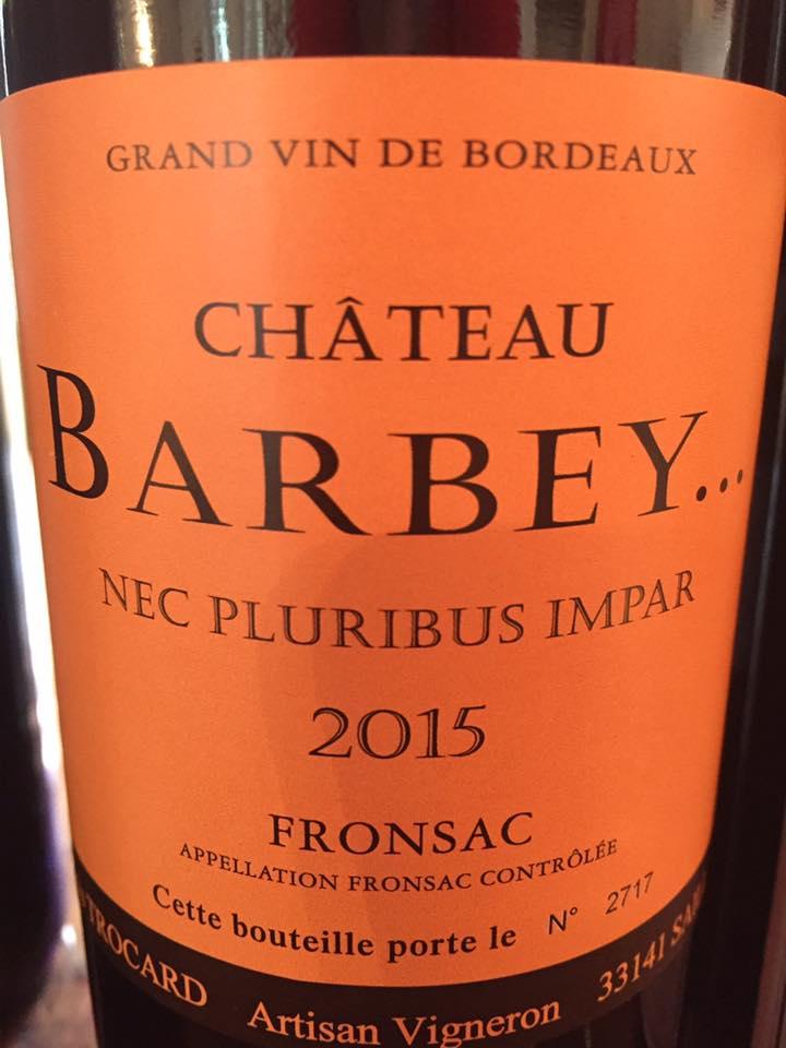 Château Barbey 2015 – Fronsac