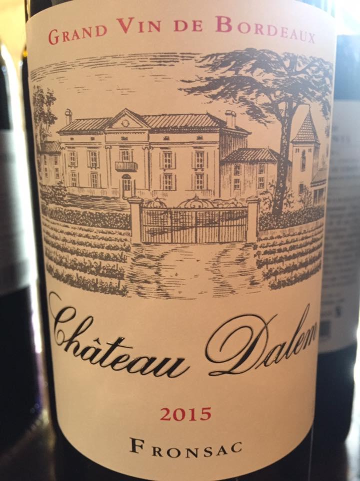 Château Dalem 2015 – Fronsac