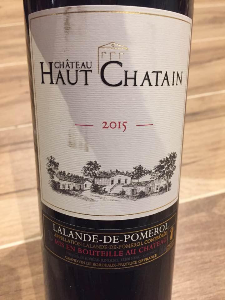 Château Haut Chatain 2015 – Lalande-de-Pomerol