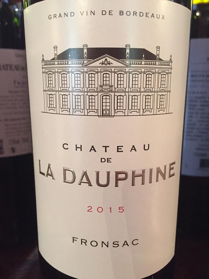 Château La Dauphine 2015 – Fronsac