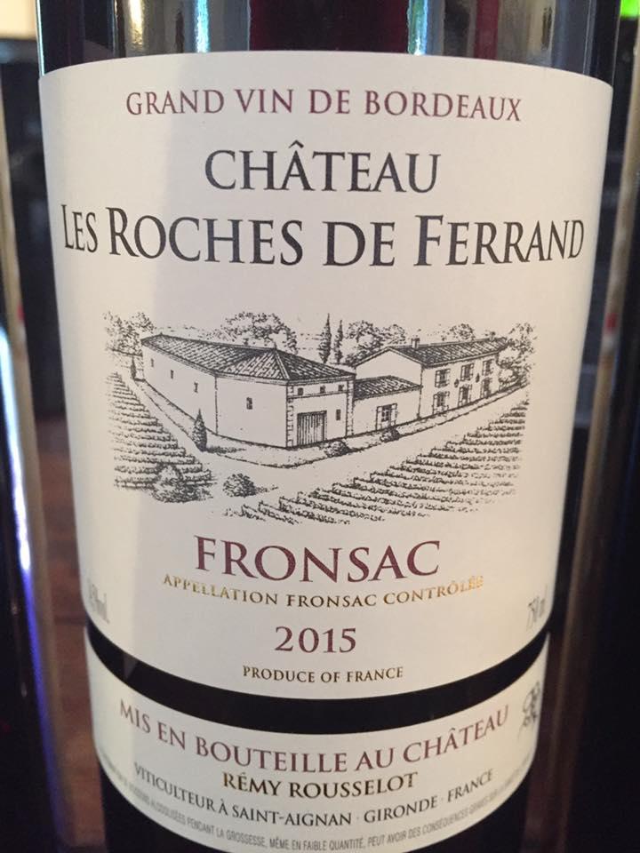 Château Les Roches de Ferrand 2015 – Fronsac