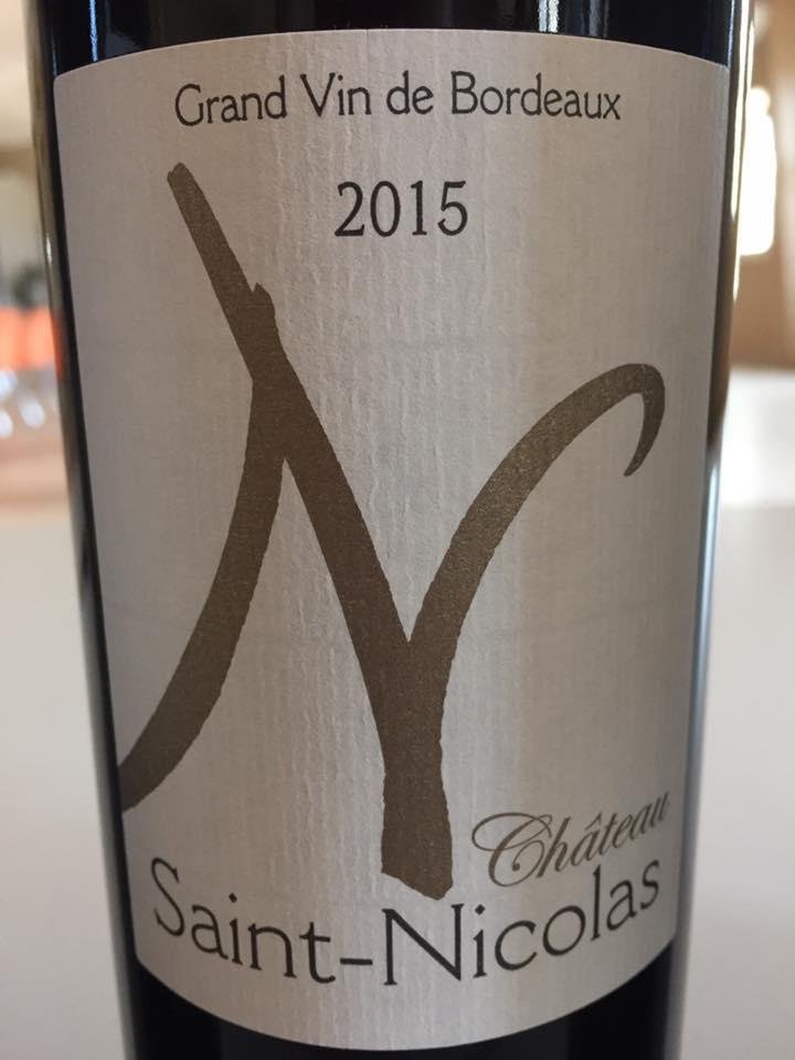 Château Saint Nicolas 2015 – Cadillac Côtes de Bordeaux