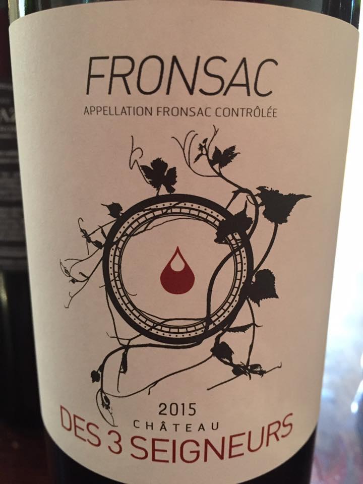 Les Trois Seigneurs 2015 – Fronsac