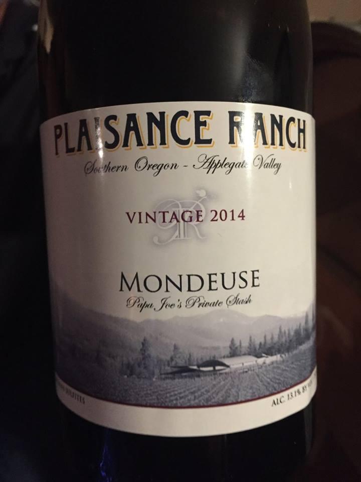 Plaisance Ranch – Mondeuse 2014 – Papa Joe's Private Stash – Applegate Valley, Southern Oregon