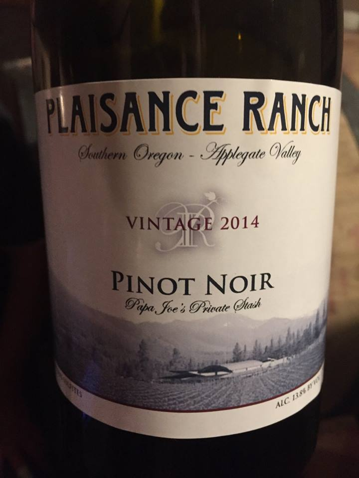 Plaisance Ranch – Pinot Noir 2014 – Papa Joe's Private Stash – Applegate Valley, Southern Oregon