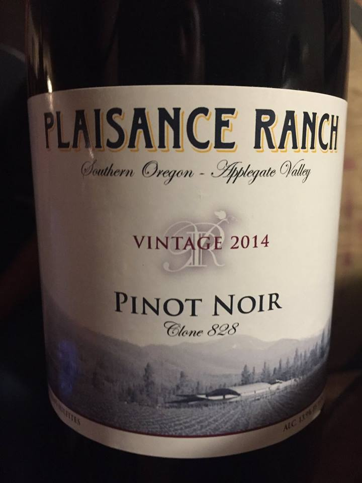 Plaisance Ranch – Pinot Noir 2014, Clone 828 – Applegate Valley, Southern Oregon
