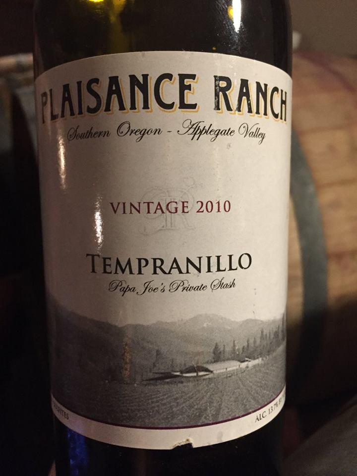 Plaisance Ranch – Tempranillo 2010 – Papa Joe's Private Stash – Applegate Valley, Southern Oregon