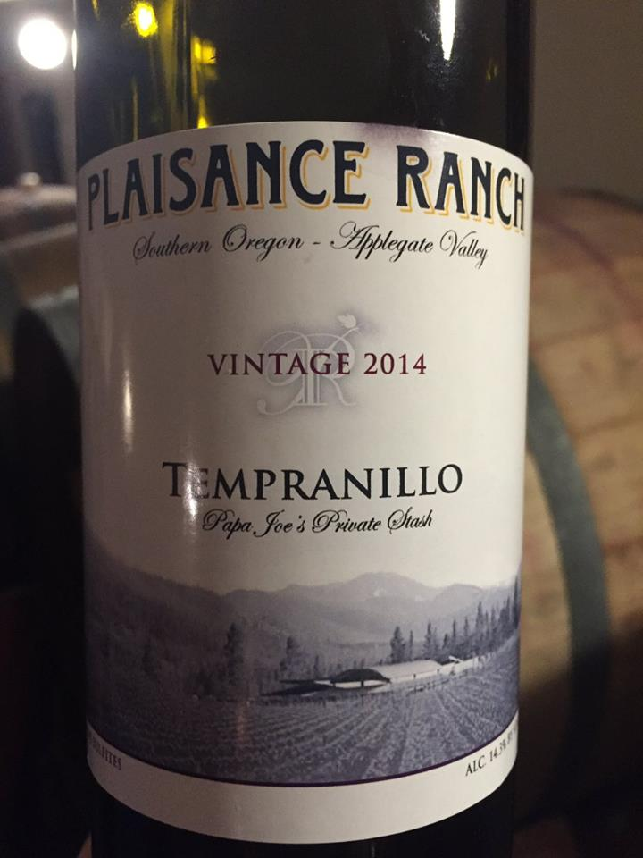 Plaisance Ranch – Tempranillo 2014 – Papa Joe's Private Stash – Applegate Valley, Southern Oregon