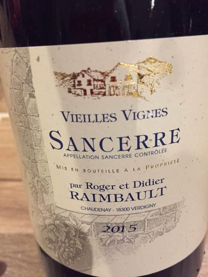 Roger et Didier Raimbault – Vieilles Vignes 2015 – Sancerre