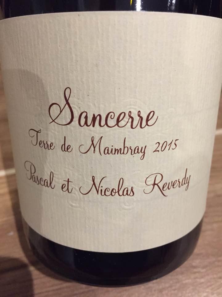 Pascal et Nicolas Reverdy – Terre de Maimbray 2015 – Sancerre