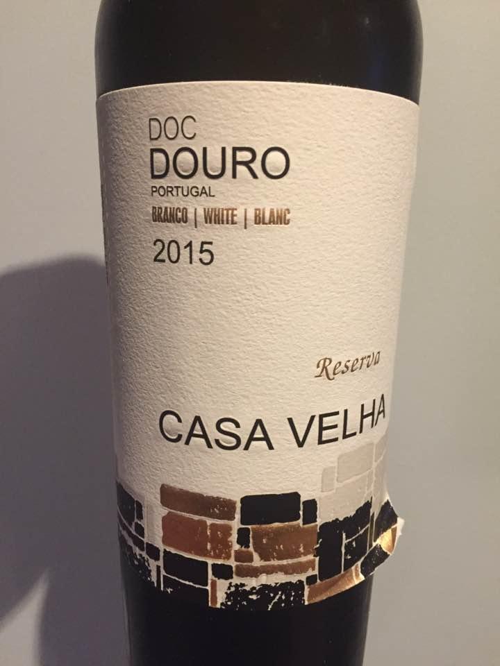 Casa Velha – Branco Reserva 2015 – Douro