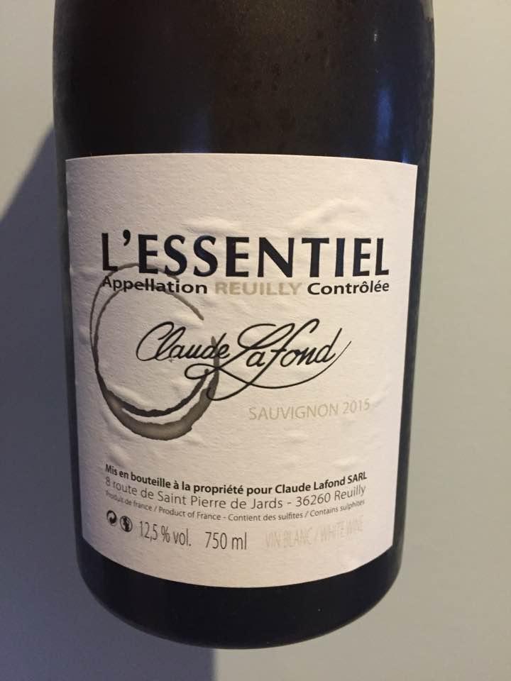 Claude Lafond – L'Essentiel – Sauvignon 2015 – Reuilly