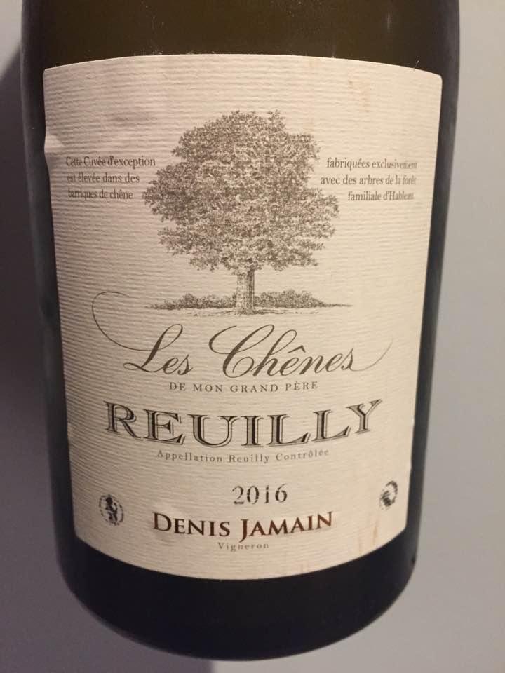 Denis Jamain – Les Chênes de mon grand-père 2016 – Reuilly