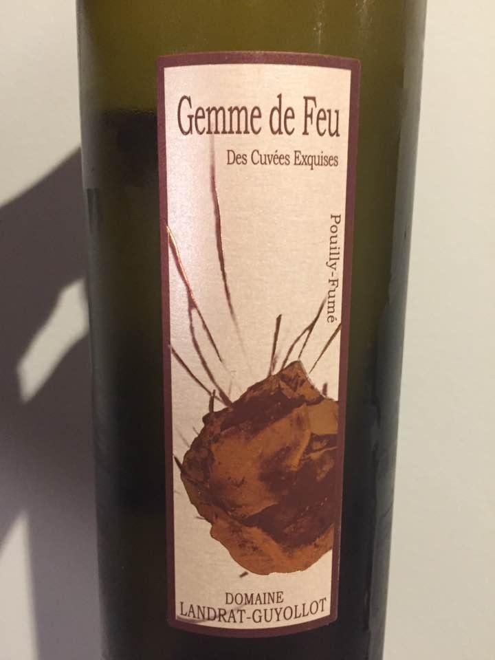 Domaine Landrat-Guyollot – Gemme de Feu 2012 – Des Cuvées Exquises – Pouilly-Fumé