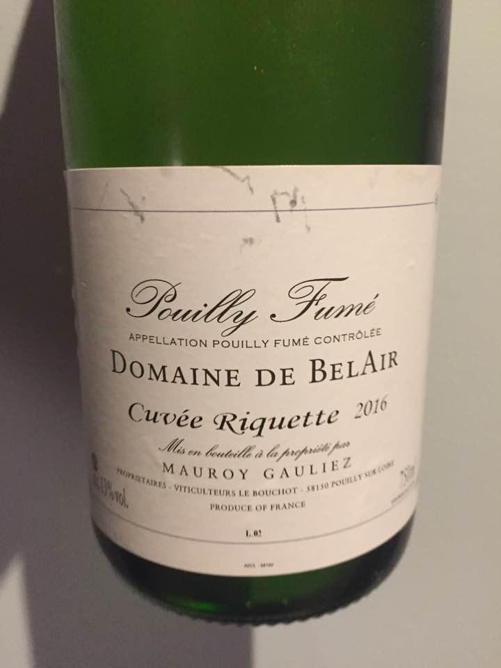 Domaine de Bel Air – Cuvée Riquette 2016 – Pouilly Fumé