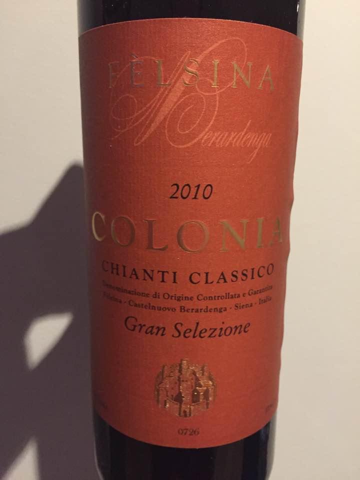 Felsina – Colonia 2010 – Chianti Classico Gran Selezione