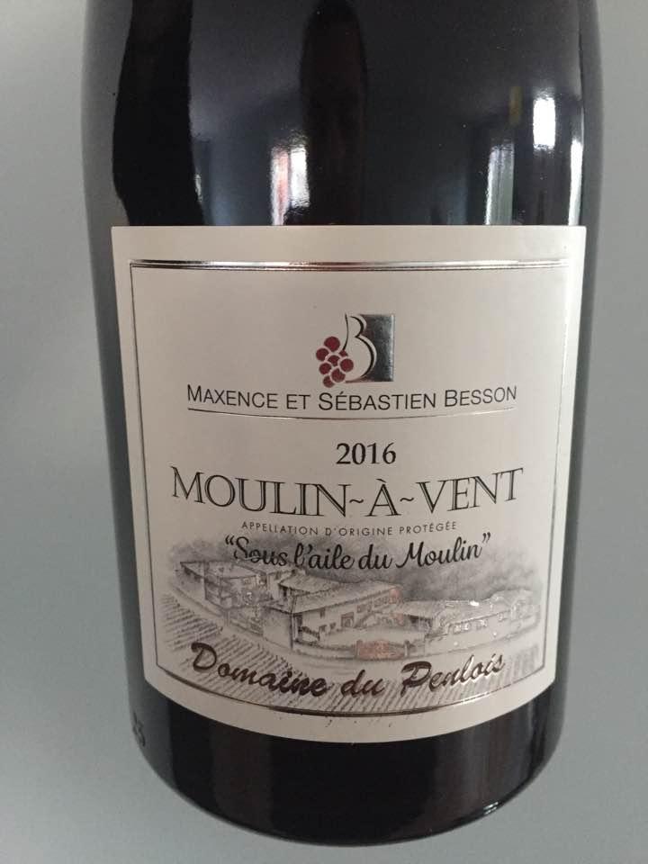 Maxence et Sébastien Besson – Domaine du Penlois – Sous l'aile du Moulin 2016 – Moulin-à-Vent