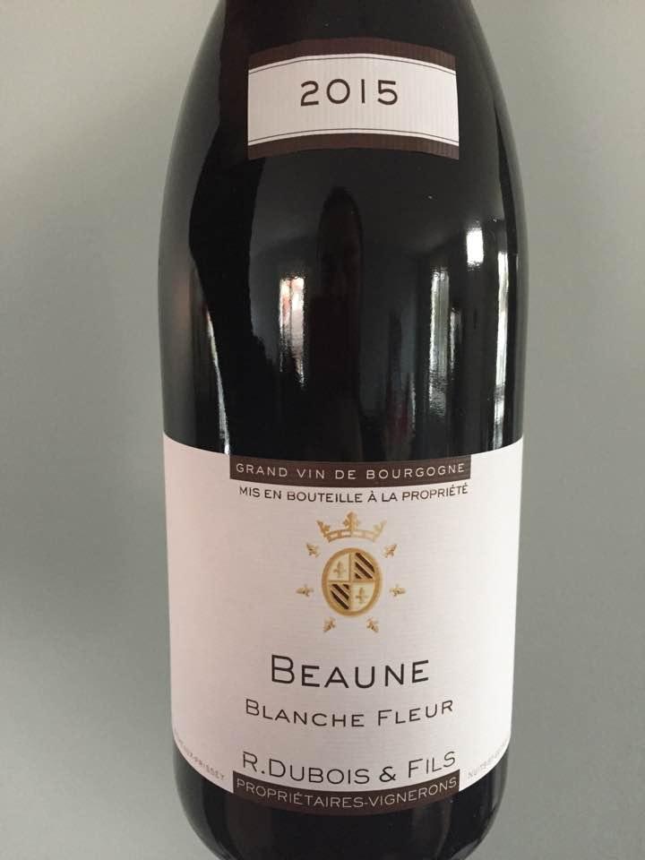 R. Dubois & Fils – Blanche Fleur 2015 – Beaune