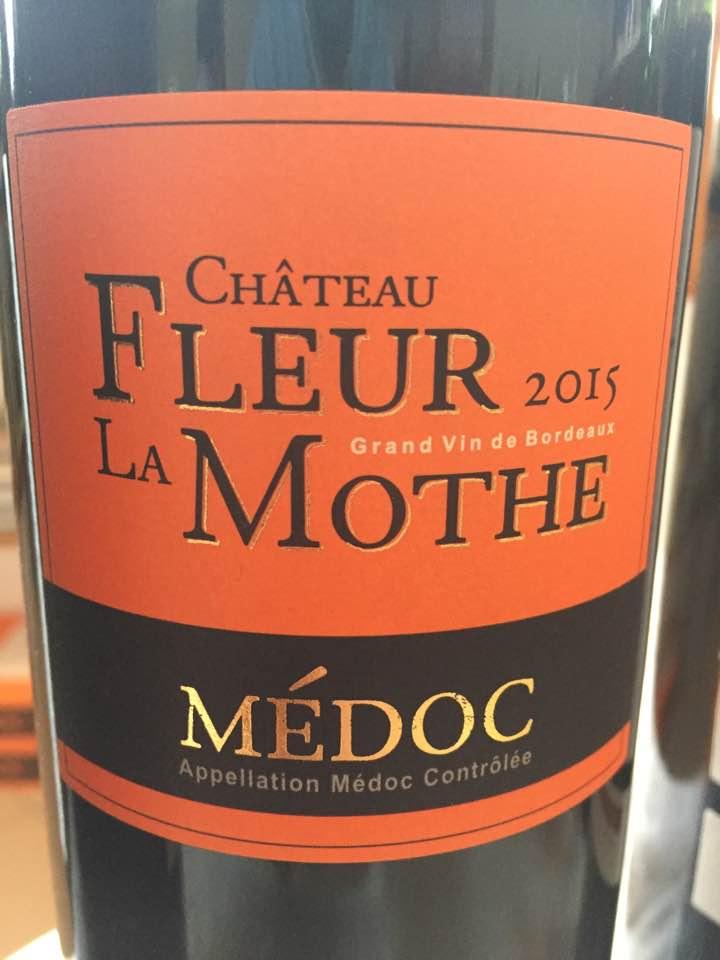 Château Fleur la Mothe 2015 – Médoc – Cru Bourgeois