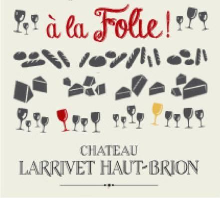 Oenofolie n°8 du Château Larrivet Haut-Brion