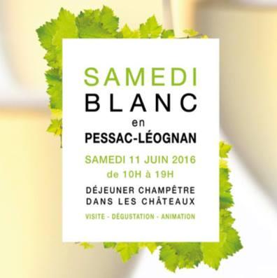 4ème Édition du « Samedi Blanc en Pessac-Léognan »