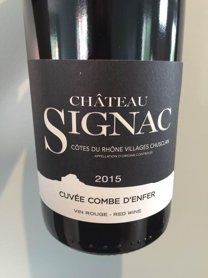 Château Signac – Cuvée Combes d'Enfer 2015 – Côtes du Rhône Villages, Chusclan